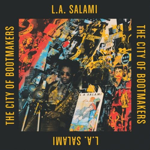 L.A. SALAMI -- THE CITY OF BOOTMAKERS